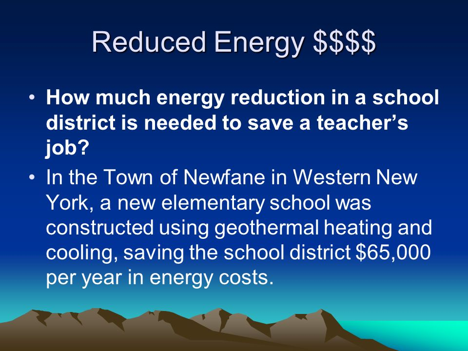 Reduced Energy $$$$ How much energy reduction in a school district is needed to save a teachers job.