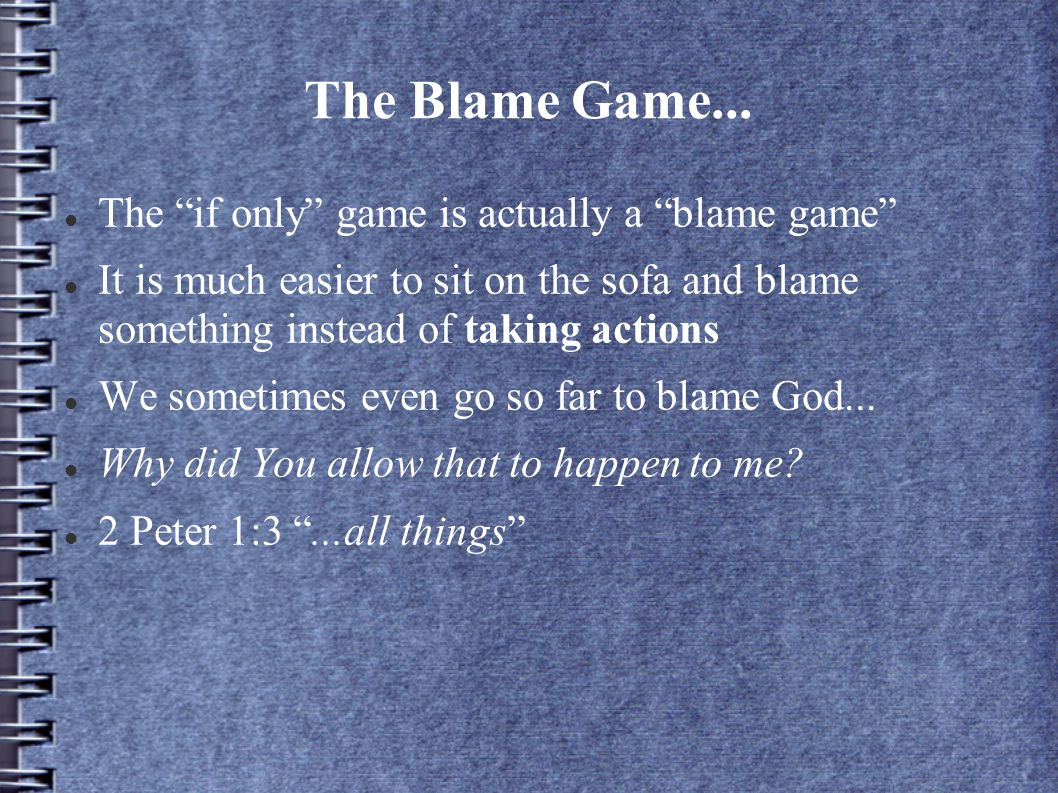 The Blame Game...