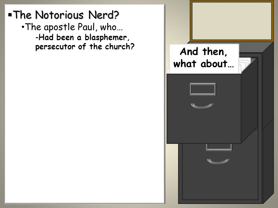 The Notorious Nerd. The Notorious Nerd.