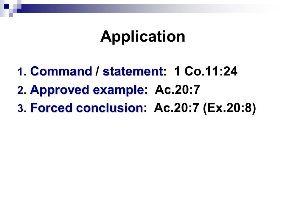 Application Commandstatement 1. Command / statement: 1 Co.11:24 Approved example 2.