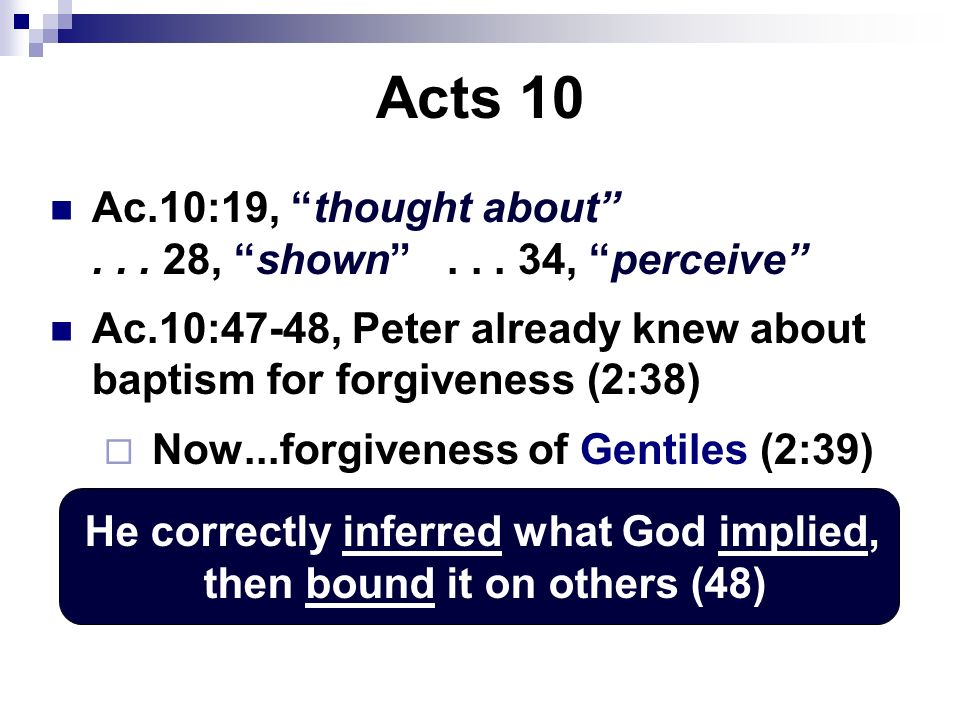 Acts 10 Ac.10:19, thought about... 28, shown...