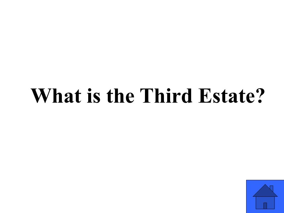 What is the Third Estate