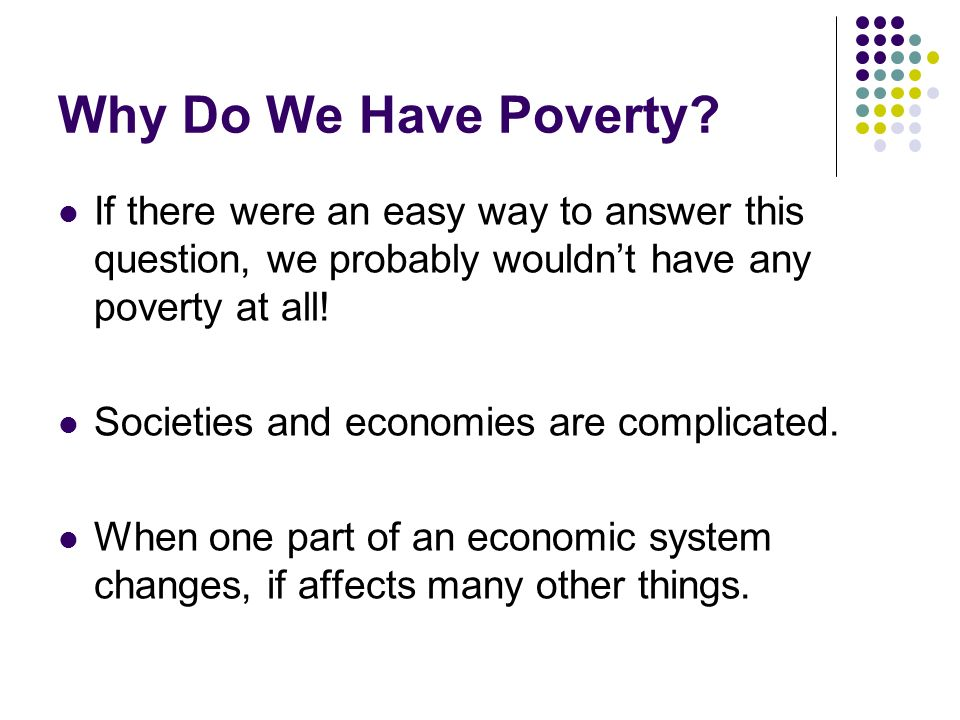 Why Do We Have Poverty.