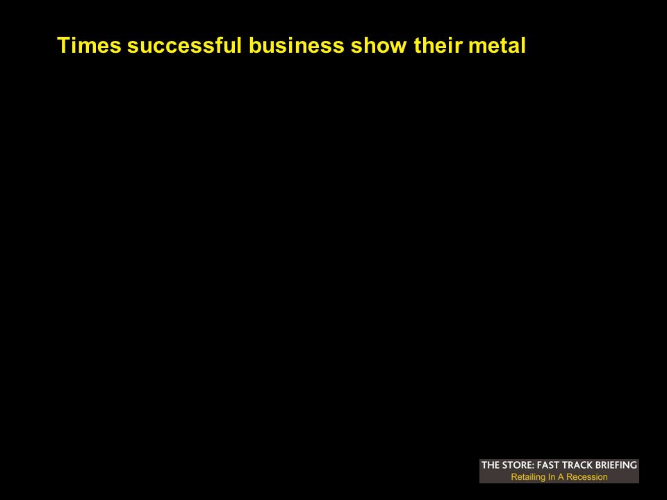 Times successful business show their metal