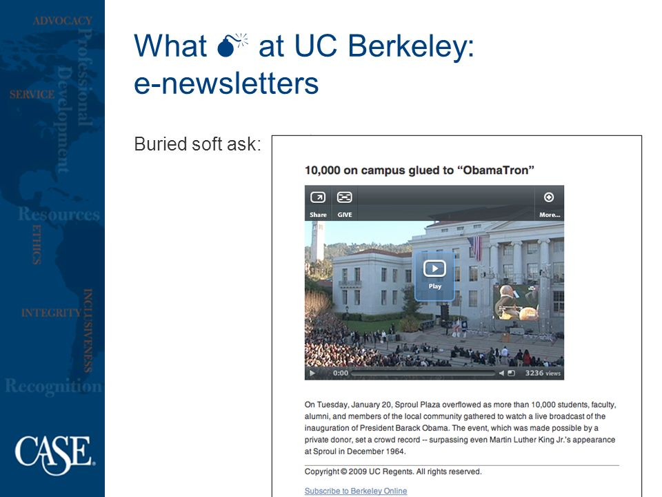 What at UC Berkeley: e-newsletters Buried soft ask: