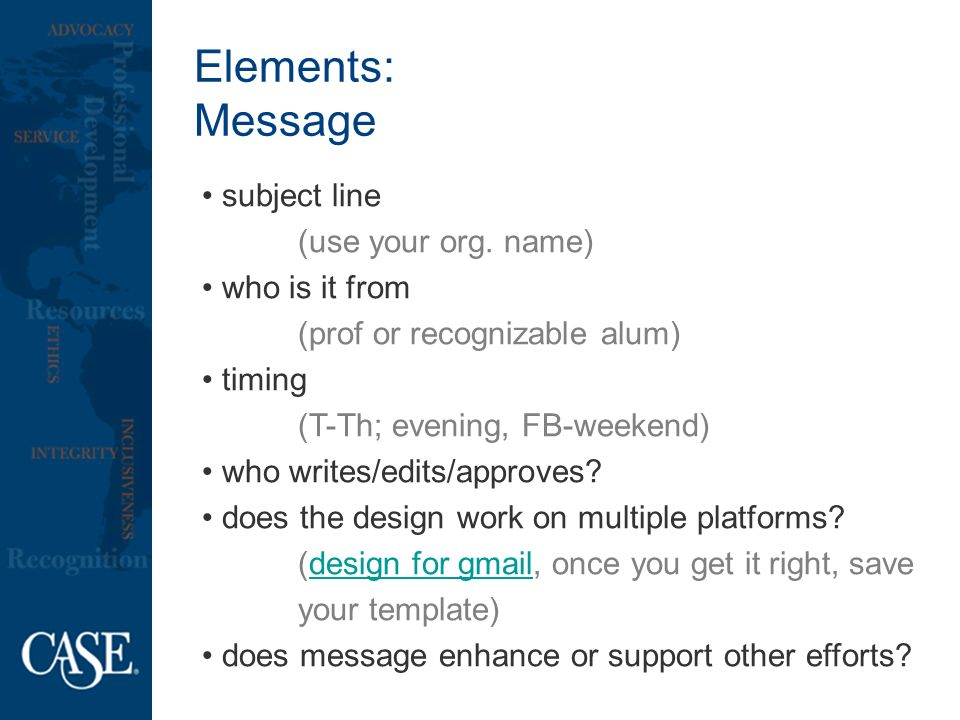 Elements: Message subject line (use your org.