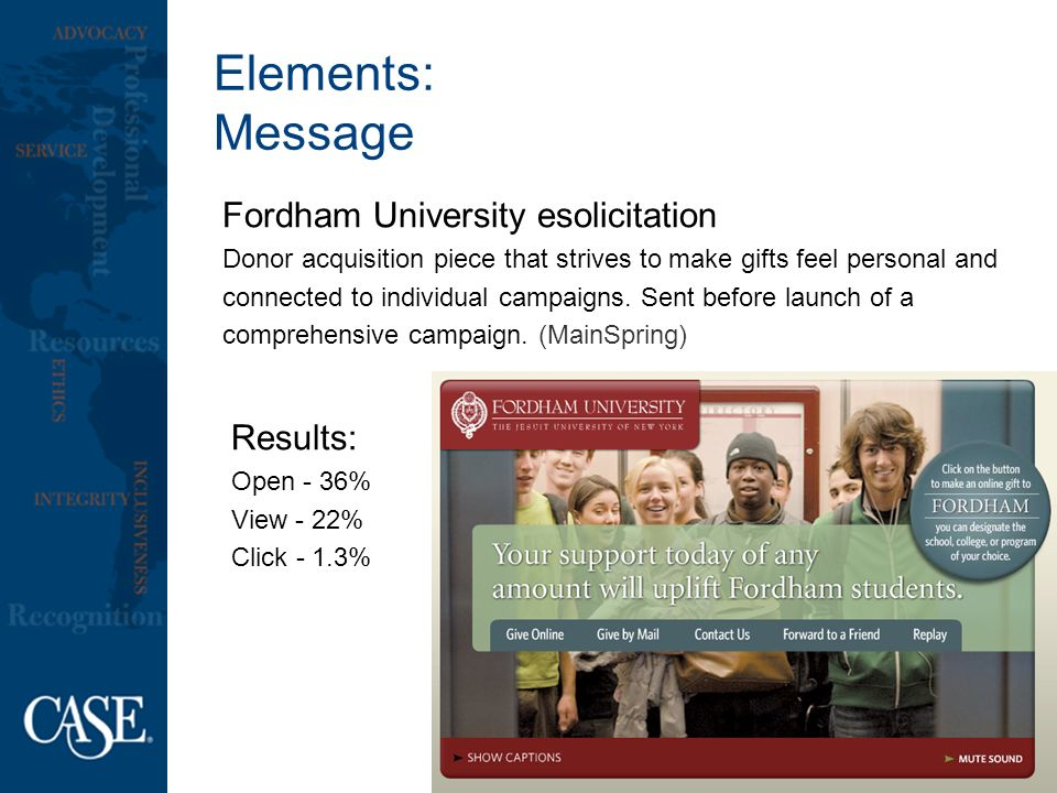 Elements: Message Fordham University esolicitation Donor acquisition piece that strives to make gifts feel personal and connected to individual campaigns.