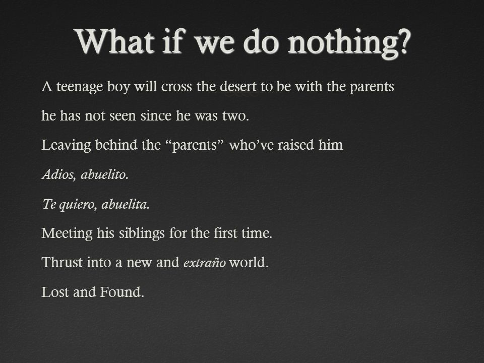 What if we do nothing.