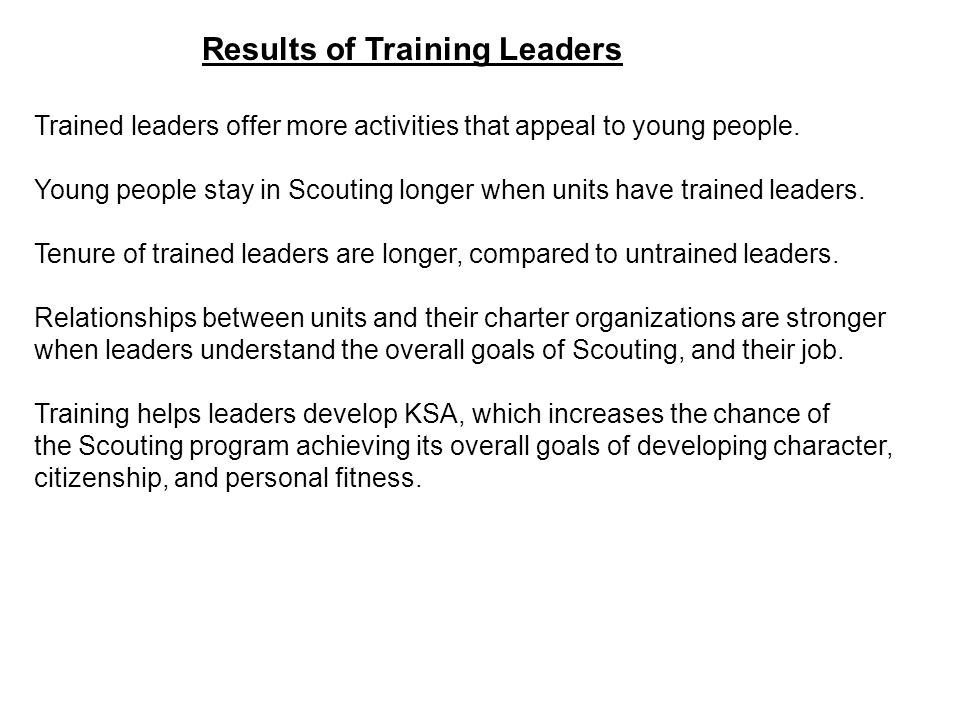 Results of Training Leaders Trained leaders offer more activities that appeal to young people.