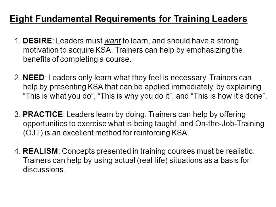 Eight Fundamental Requirements for Training Leaders 1.