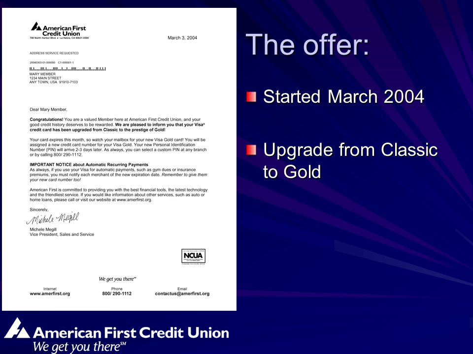 The offer: Started March 2004 Upgrade from Classic to Gold