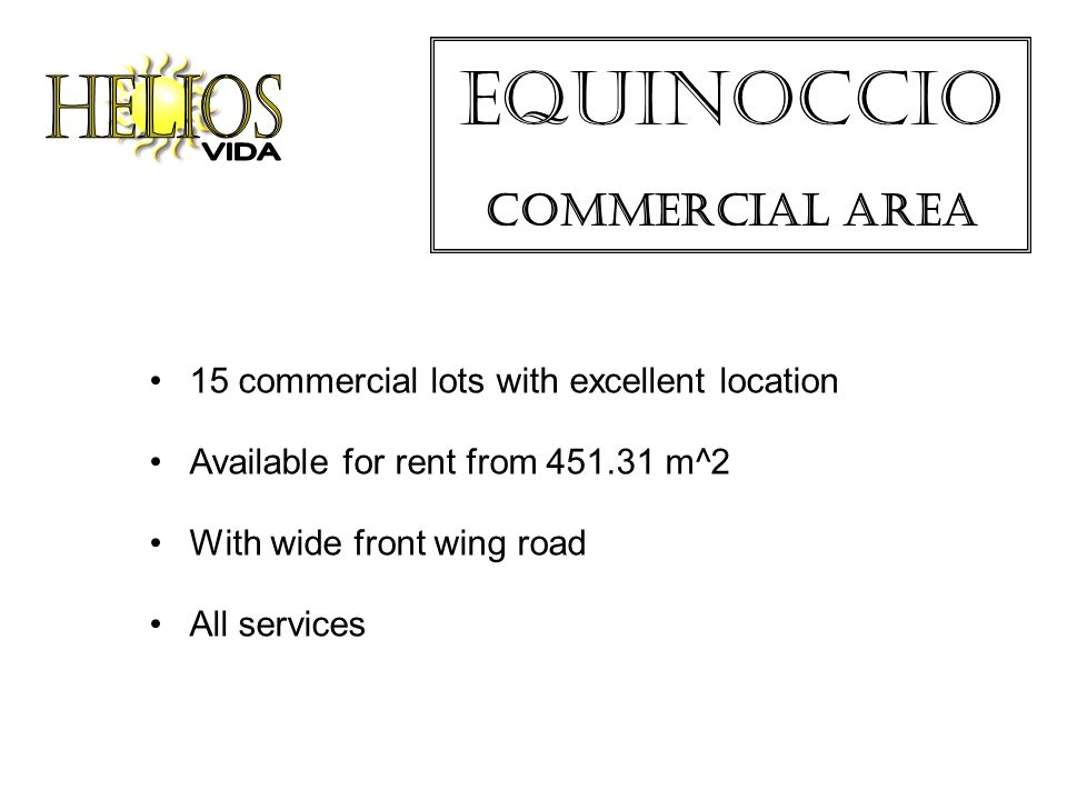 Equinoccio Commercial Area 15 commercial lots with excellent location Available for rent from m^2 With wide front wing road All services