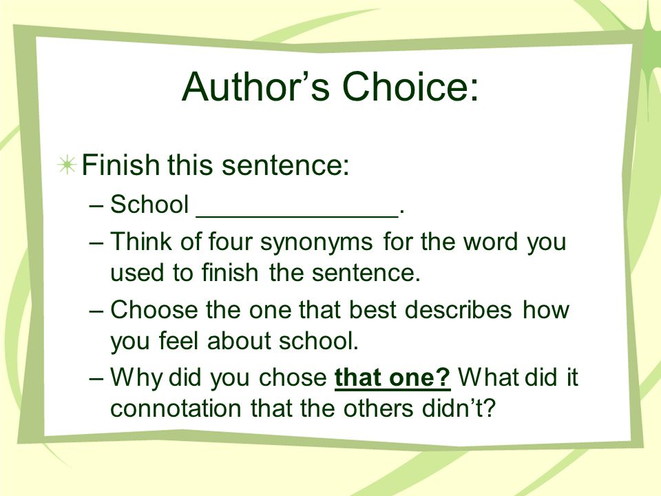 Authors Choice: Finish this sentence: –School ______________.