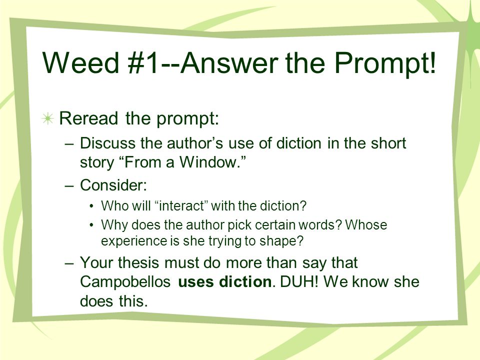 Weed #1--Answer the Prompt.