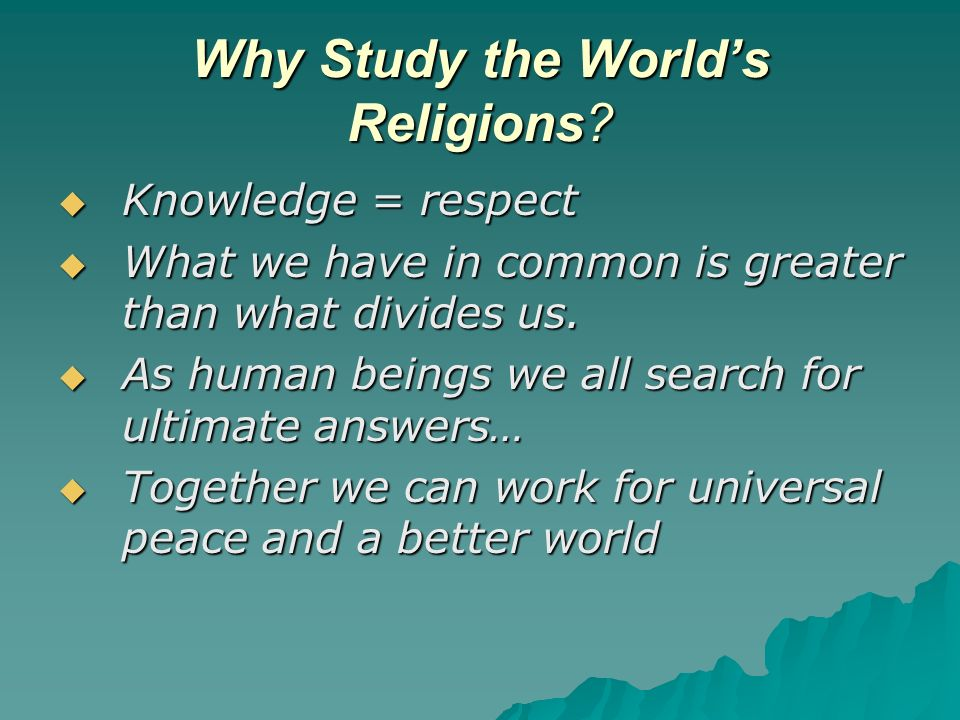 Why Study the Worlds Religions.