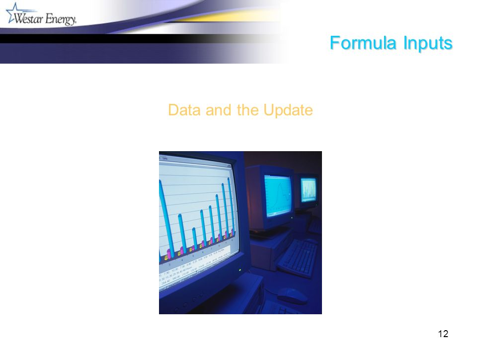 12 Formula Inputs Data and the Update