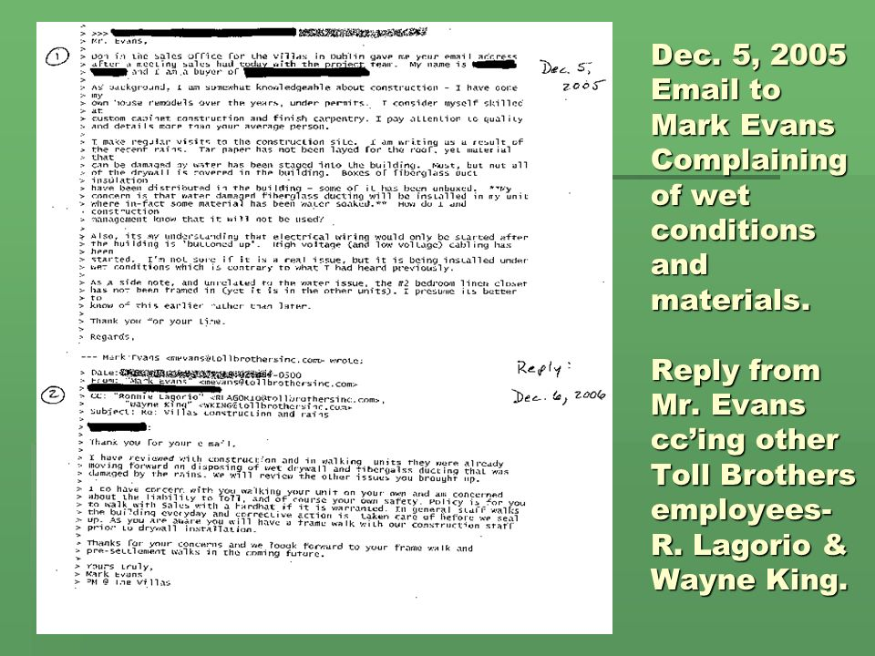 Dec. 5, 2005 Email to Mark Evans Complaining of wet conditions and materials.