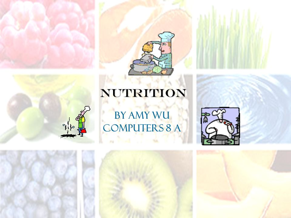 Nutrition By Amy Wu Computers 8 A