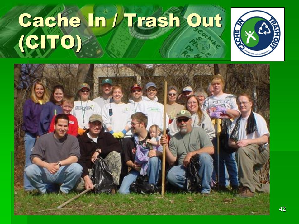 42 Cache In / Trash Out (CITO)
