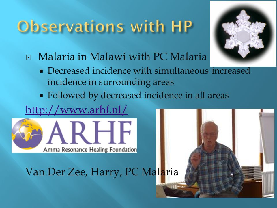 Malaria in Malawi with PC Malaria Decreased incidence with simultaneous increased incidence in surrounding areas Followed by decreased incidence in all areas   Van Der Zee, Harry, PC Malaria