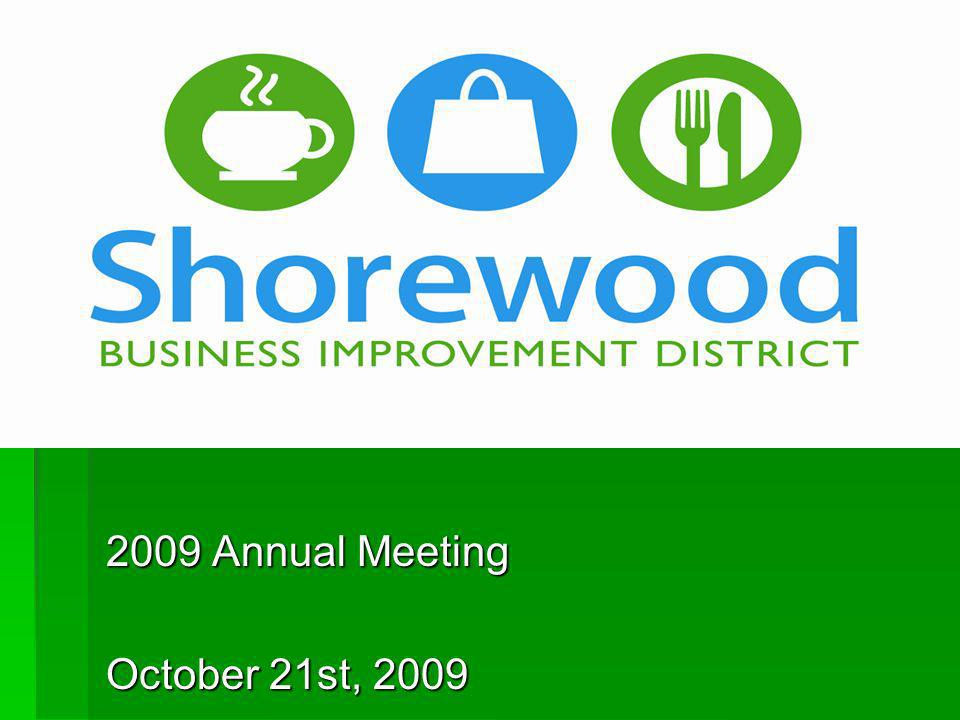 2009 Annual Meeting October 21st, 2009
