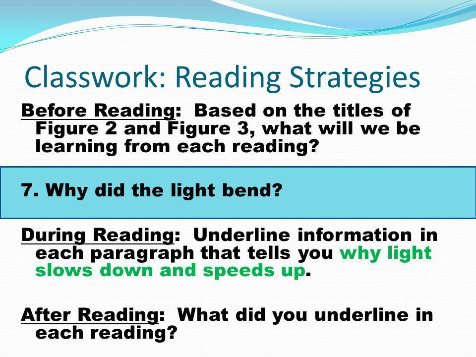Classwork: Reading Strategies Before Reading: Based on the titles of Figure 2 and Figure 3, what will we be learning from each reading.