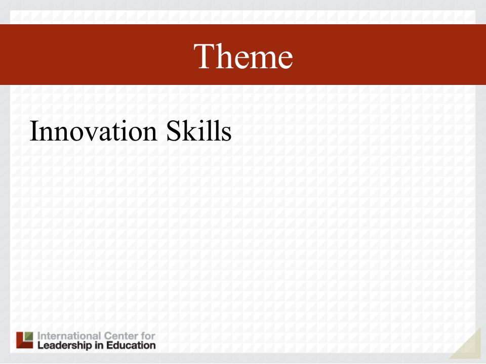 Theme Innovation Skills