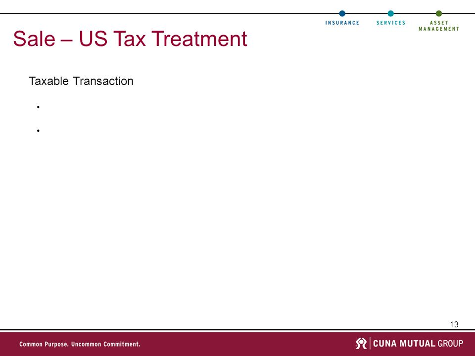13 Sale – US Tax Treatment Taxable Transaction