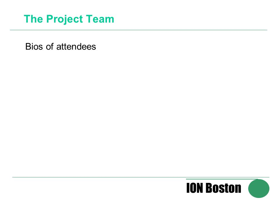 ION Boston The Project Team Bios of attendees