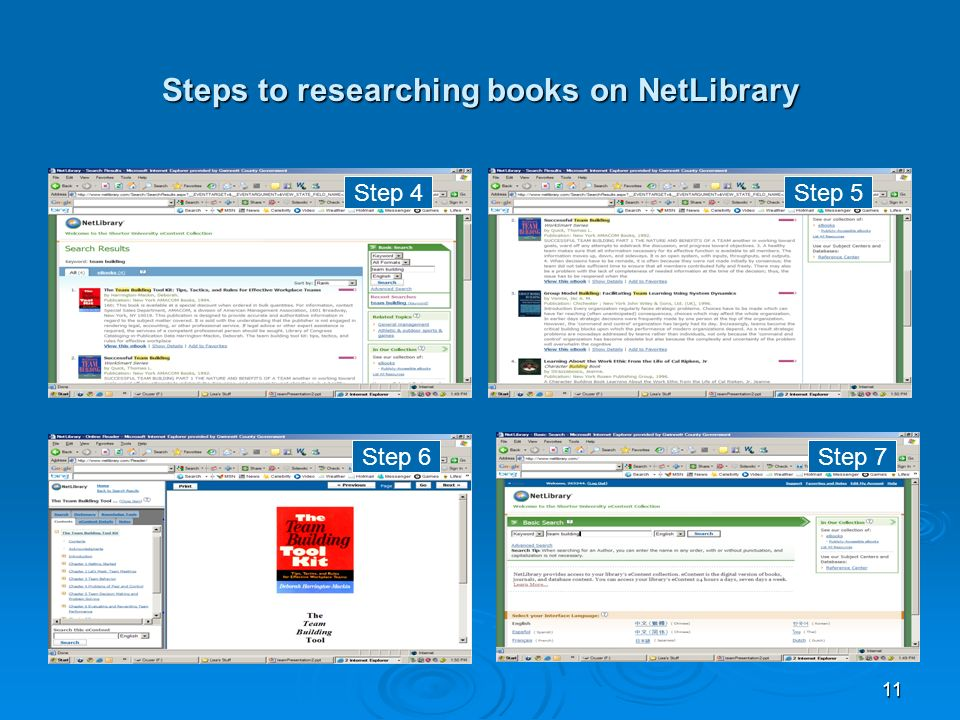 11 Steps to researching books on NetLibrary Step 4Step 5 Step 6Step 7