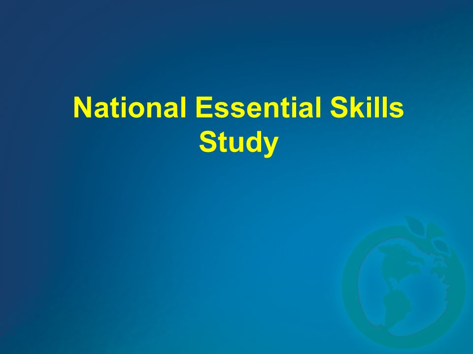 National Essential Skills Study