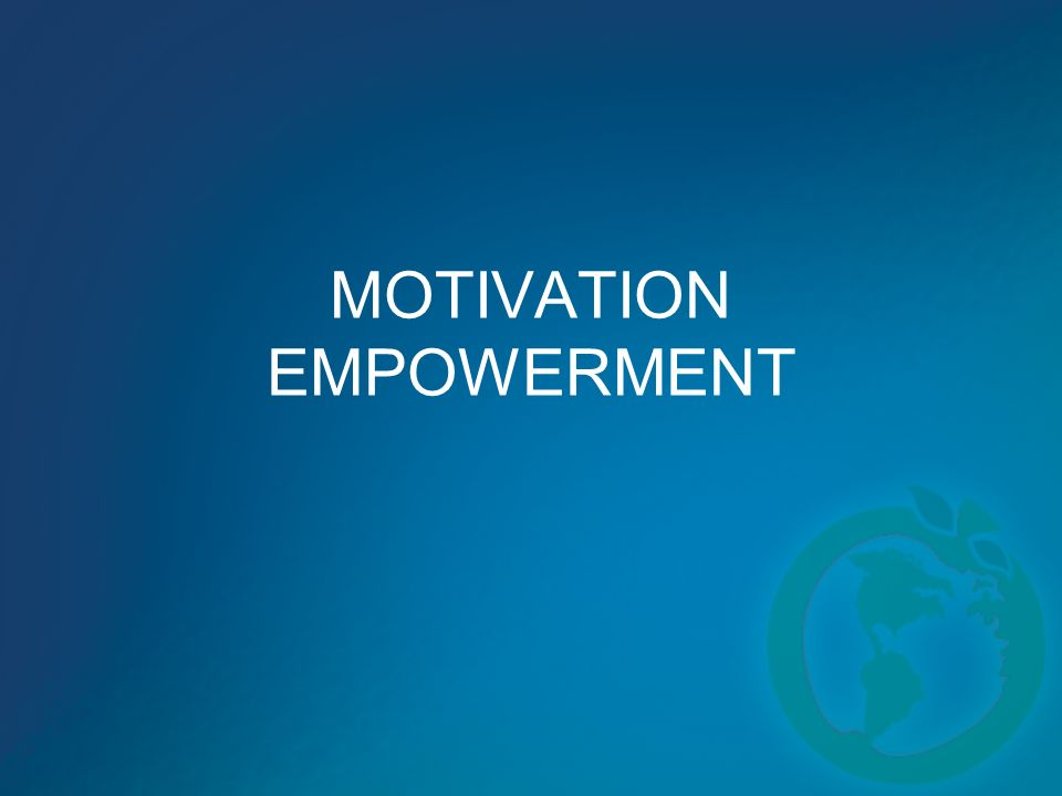 MOTIVATION EMPOWERMENT