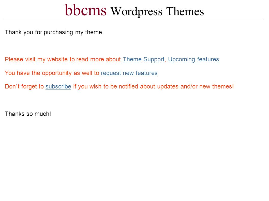 bbcms Wordpress Themes Thank you for purchasing my theme.