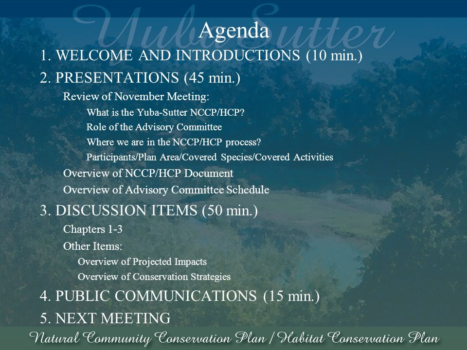 Agenda 1. WELCOME AND INTRODUCTIONS (10 min.) 2.
