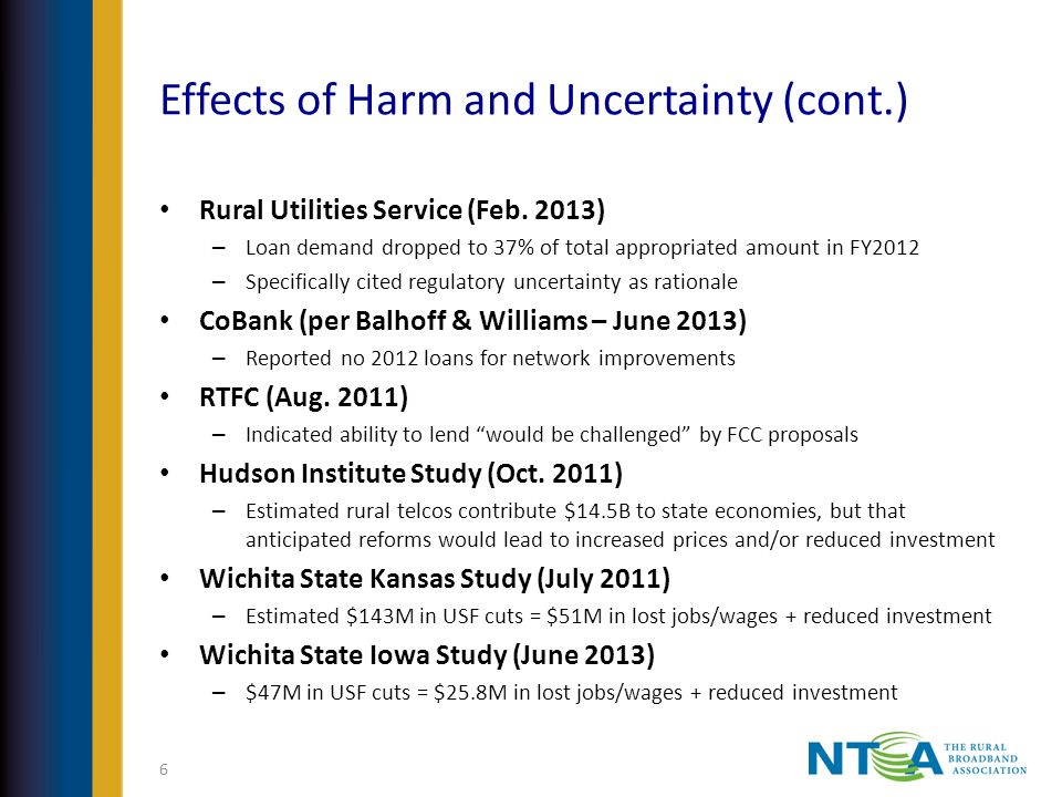 Effects of Harm and Uncertainty (cont.) Rural Utilities Service (Feb.