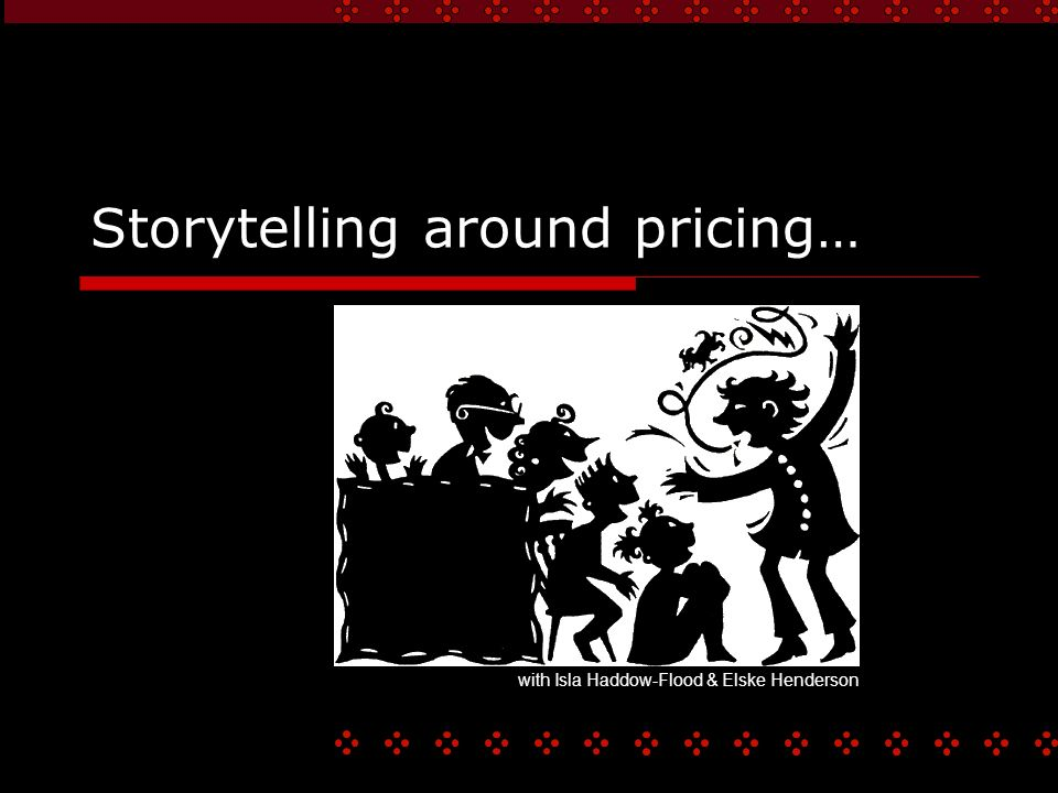 Storytelling around pricing… with Isla Haddow-Flood & Elske Henderson