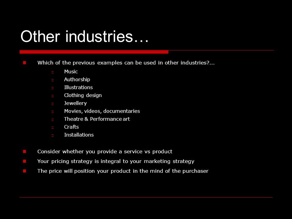 Other industries… Which of the previous examples can be used in other industries ...