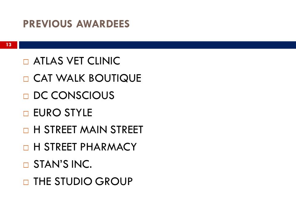 13 ATLAS VET CLINIC CAT WALK BOUTIQUE DC CONSCIOUS EURO STYLE H STREET MAIN STREET H STREET PHARMACY STANS INC.