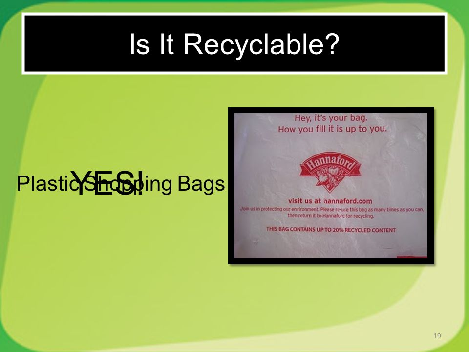 19 Plastic Shopping Bags YES! Is It Recyclable