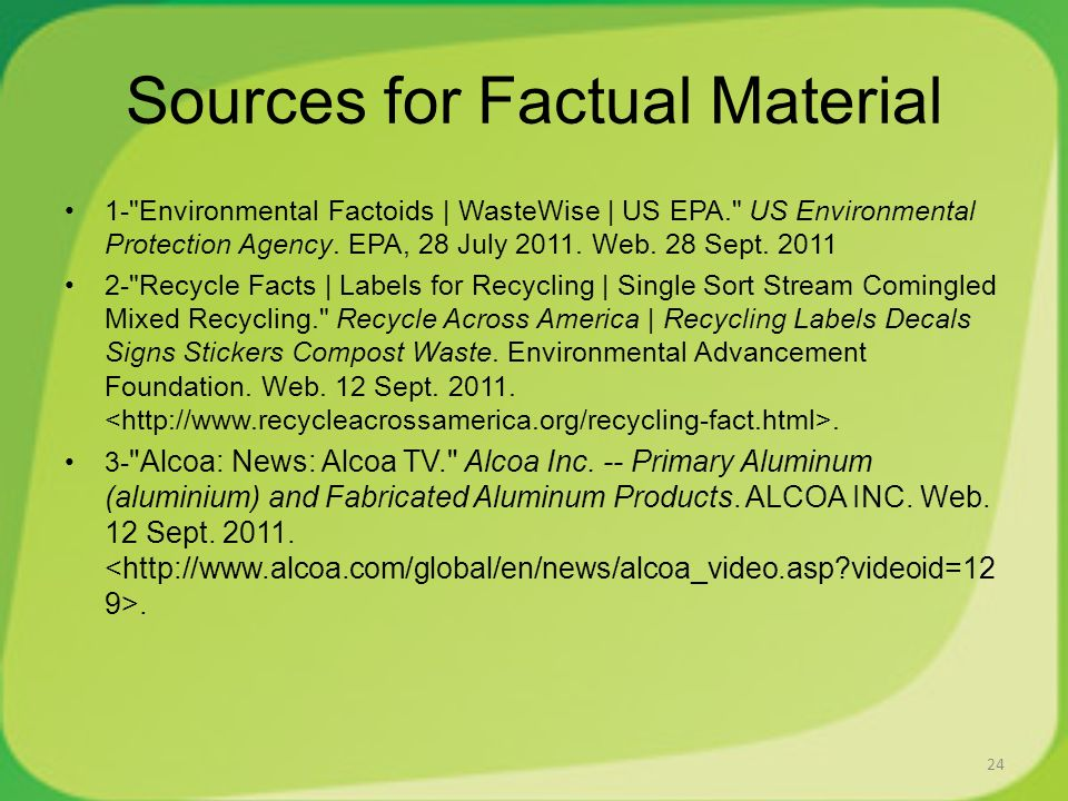 Sources for Factual Material 1- Environmental Factoids | WasteWise | US EPA. US Environmental Protection Agency.