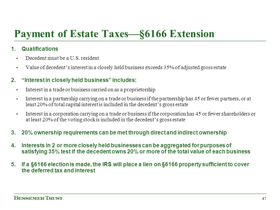 47 Payment of Estate Taxes§6166 Extension 1.Qualifications Decedent must be a U.S.