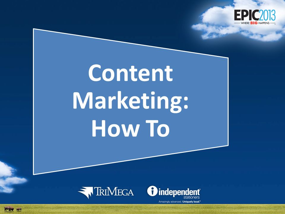 Content Marketing: How To