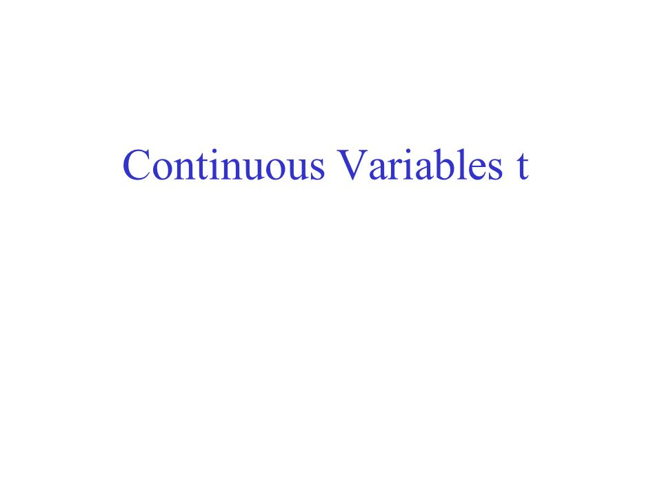 Continuous Variables t