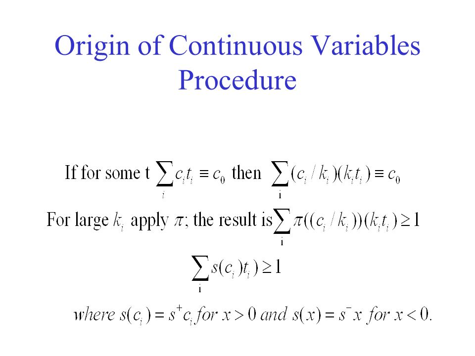 Origin of Continuous Variables Procedure