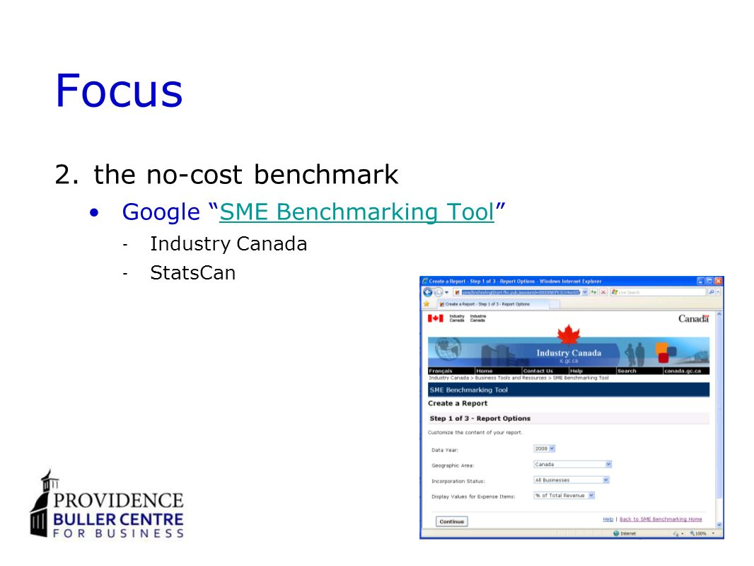 Focus 2.the no-cost benchmark Google SME Benchmarking ToolSME Benchmarking Tool Industry Canada StatsCan