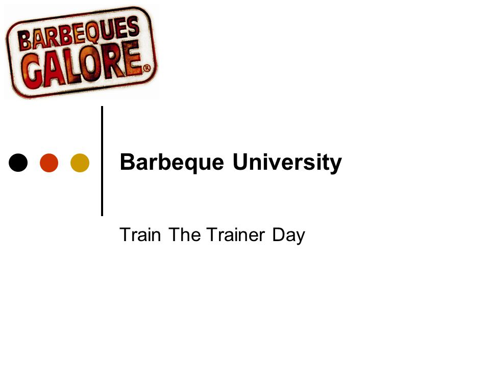 Barbeque University Train The Trainer Day