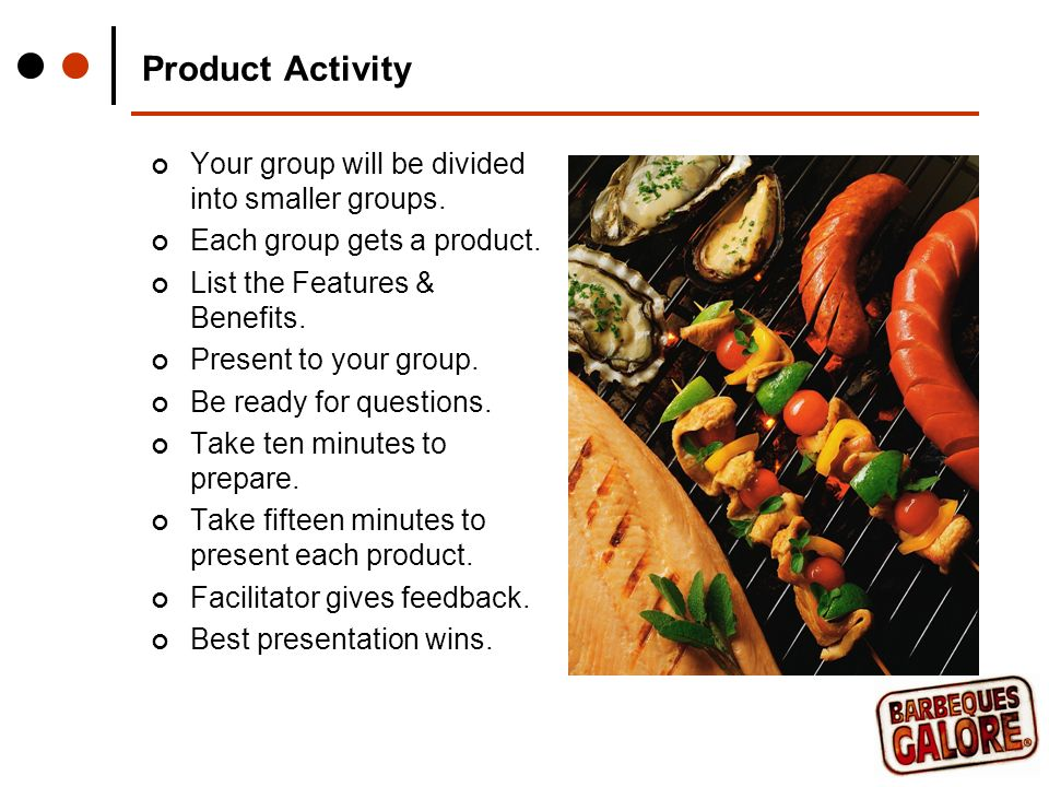 Product Activity Your group will be divided into smaller groups.