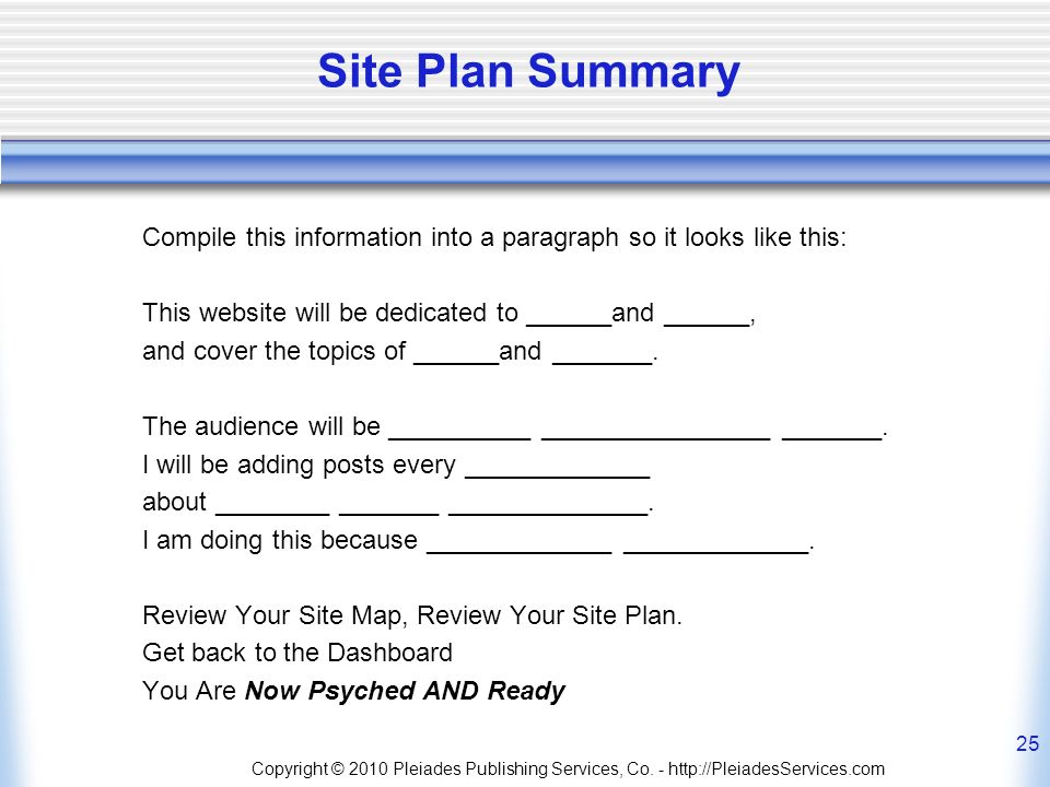 Site Plan Summary Compile this information into a paragraph so it looks like this: This website will be dedicated to ______and ______, and cover the topics of ______and _______.
