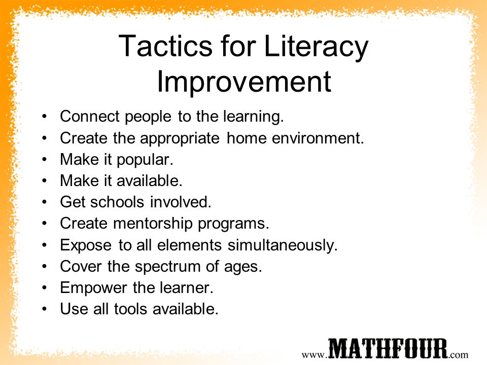 Tactics for Literacy Improvement Connect people to the learning.
