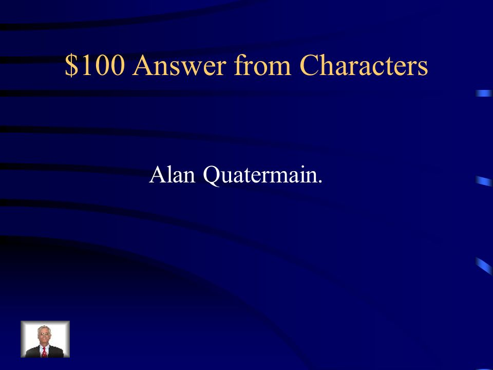 $100 Question from Characters What is the narrators name